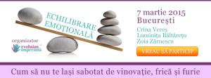 Echilibrare emotionala 7 martie, Bucuresti